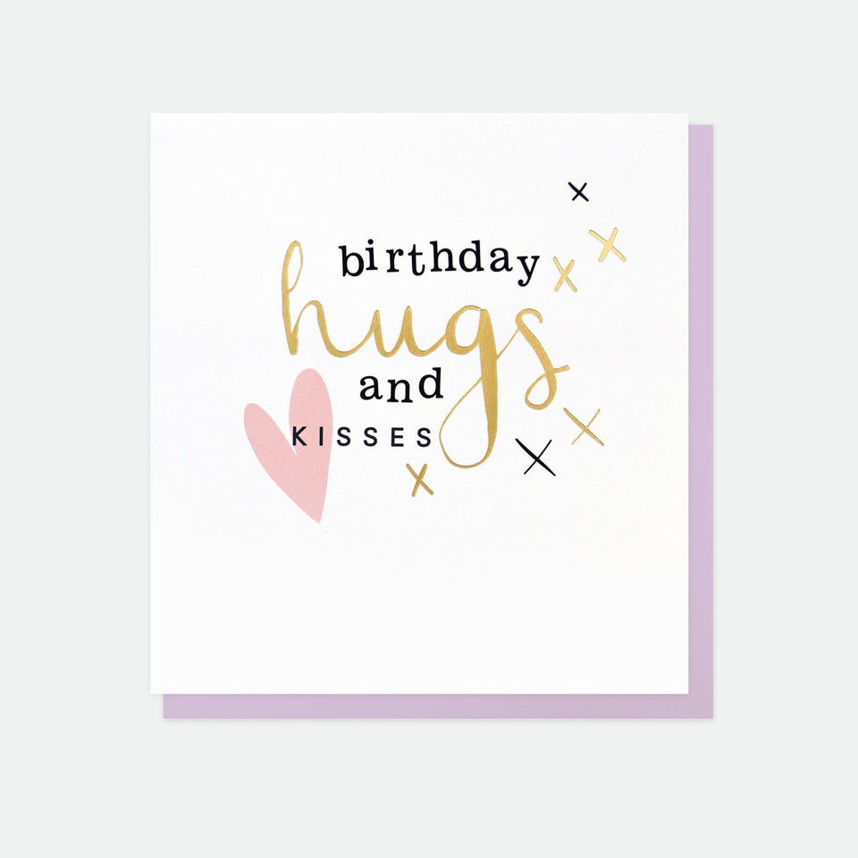 Birthday Hugs And Kisses Golden Rule Birthday Card - Caroline Gardner