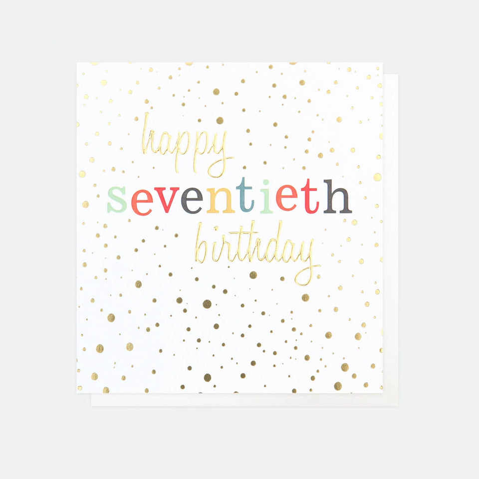 Happy Seventieth Birthday Card - 70th Birthday Card - Caroline Gardner