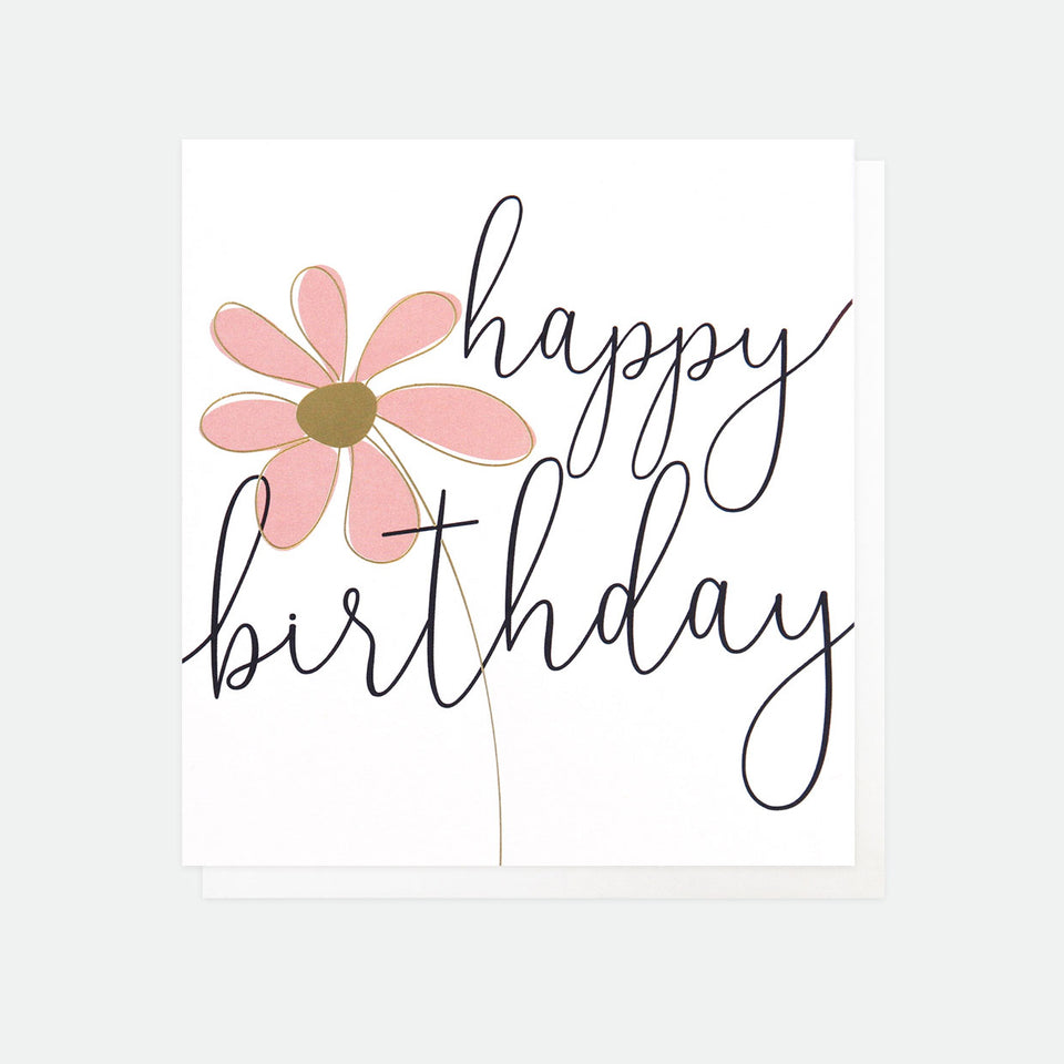 Happy Birthday Flower Birthday Card - Caroline Gardner