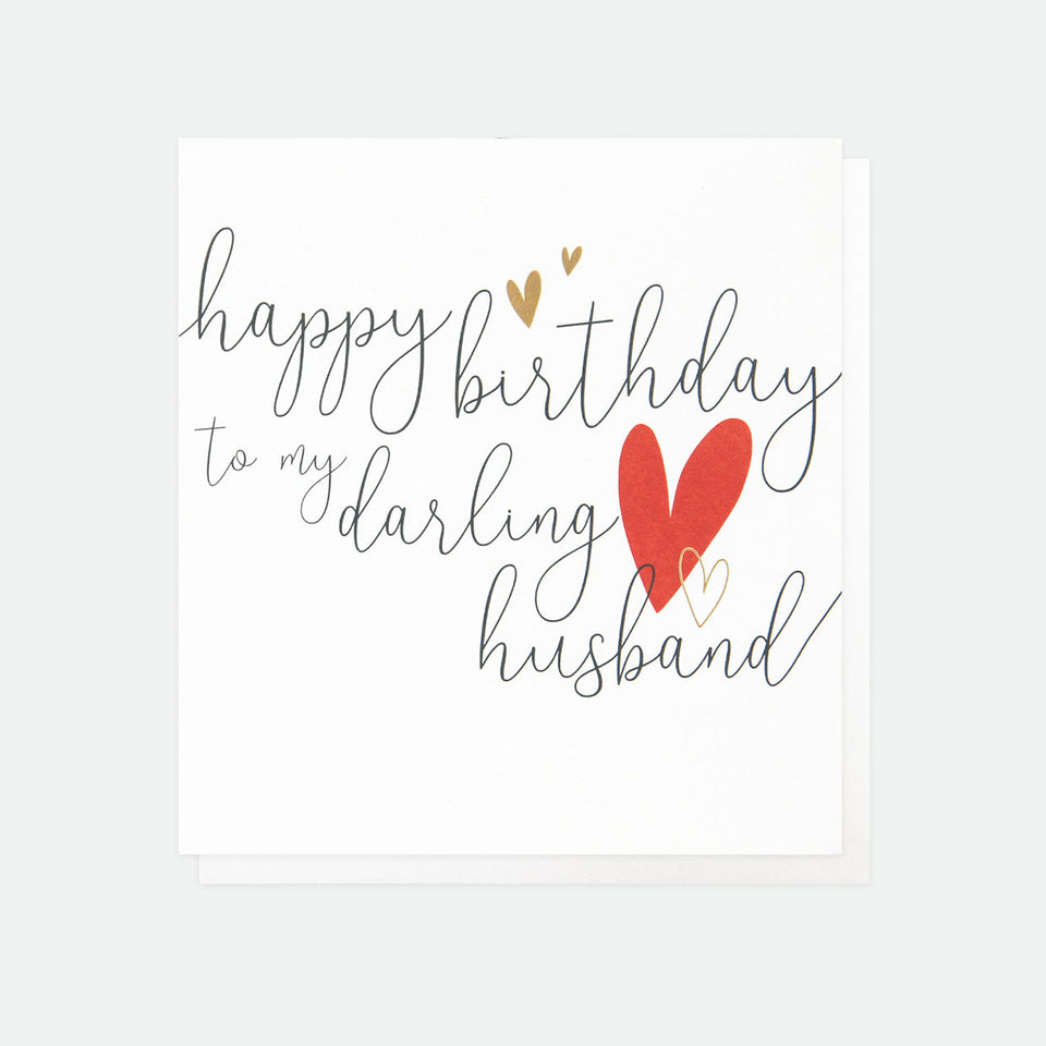 Happy Birthday To My Darling Husband Birthday Card - Caroline Gardner