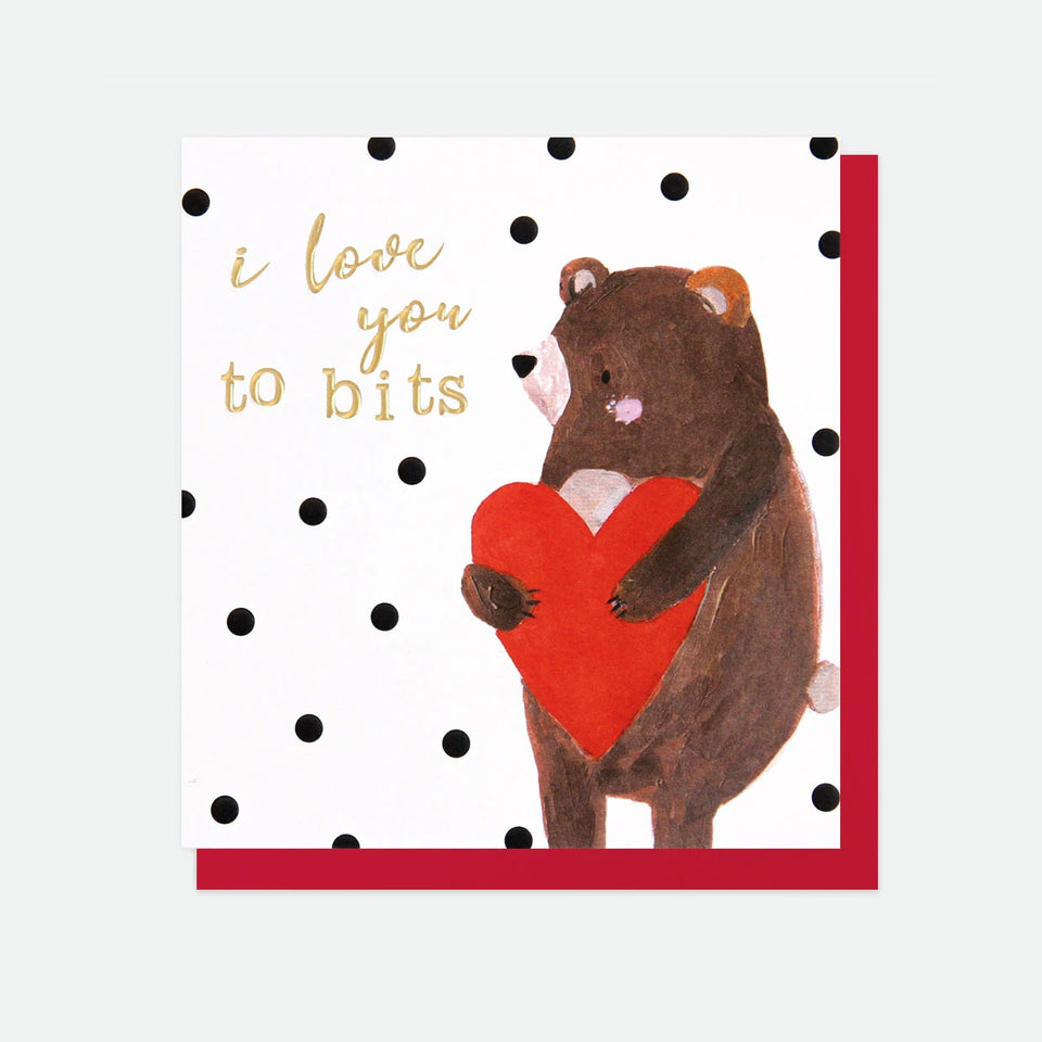 I Love You To Bits Bear Card - Caroline Gardner