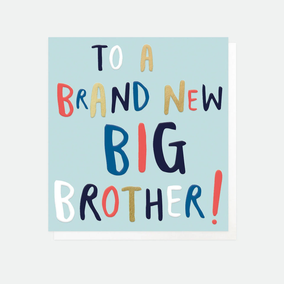 To A Brand New Big Brother Card - Caroline Gardner