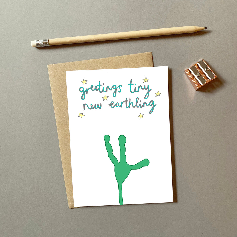 Greetings Tiny New Earthling Card - You've Got Pen On Your Face