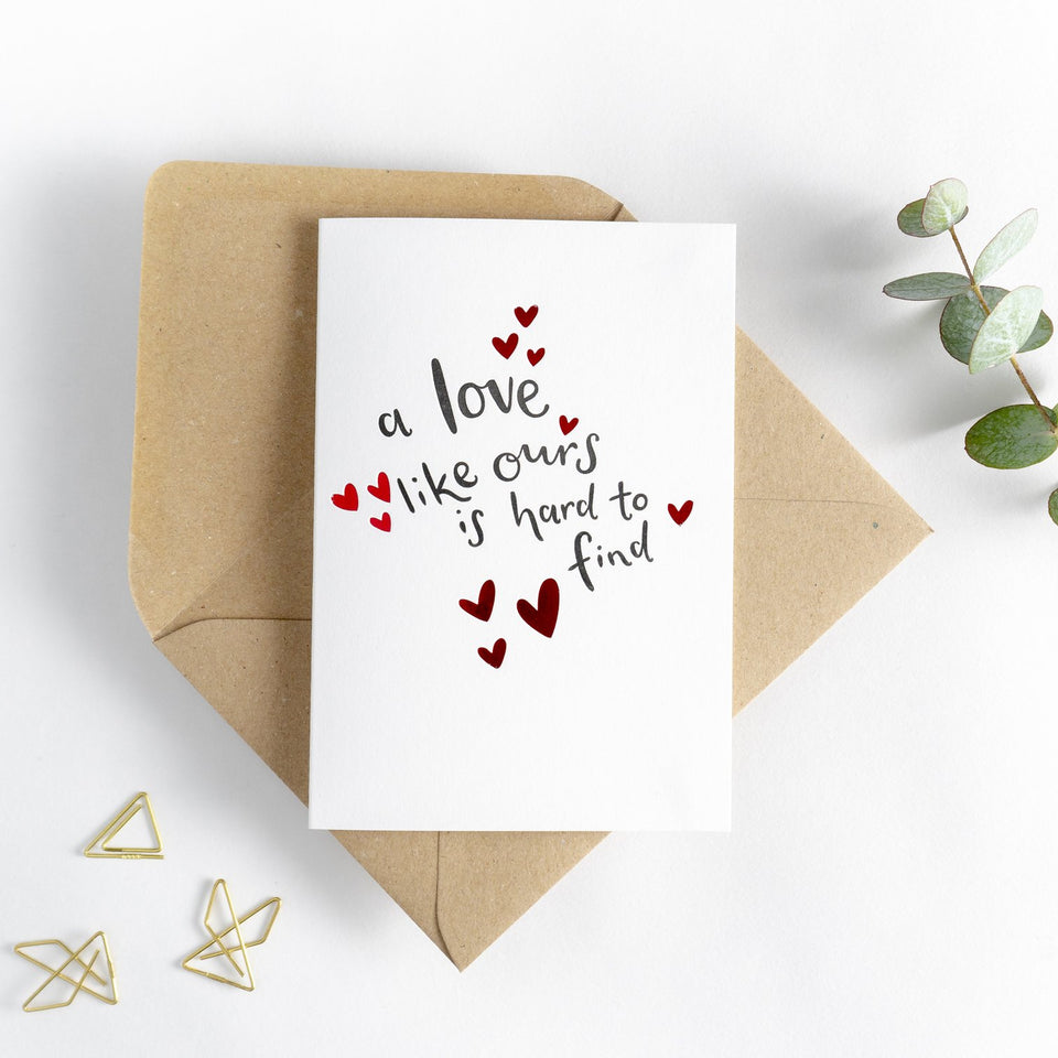 A Love Like Ours Valentine's Day Card - Hunter Paper Co