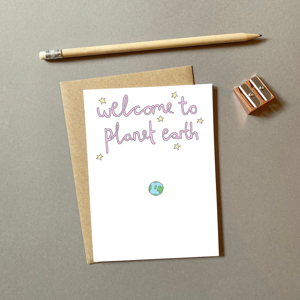 Welcome To Planet Earth Card - You've Got Pen On Your Face