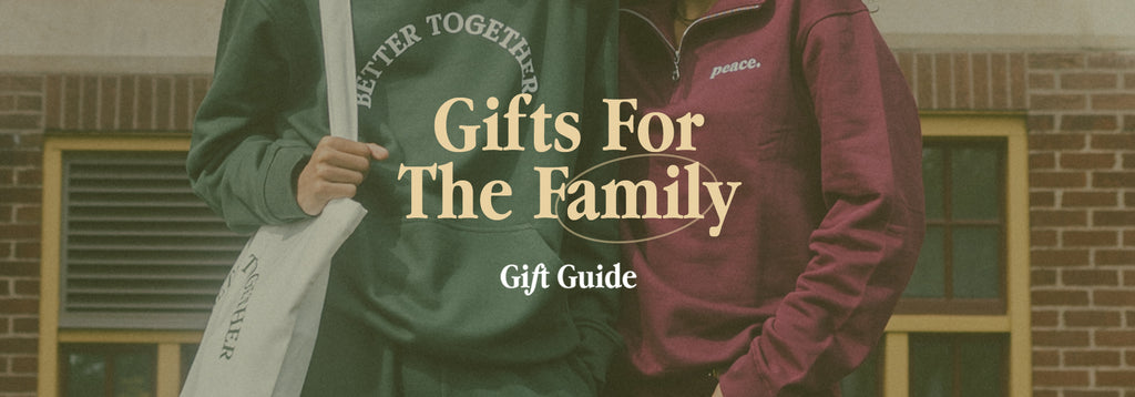 Gifts For The Family