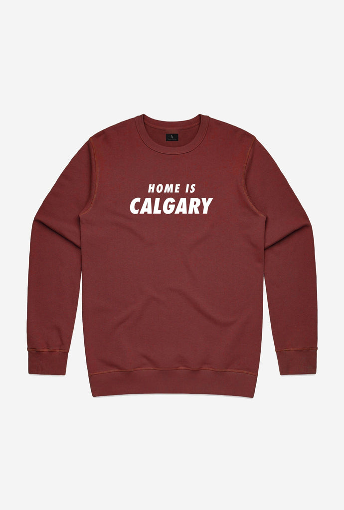 Home is Calgary Crewneck - Maroon