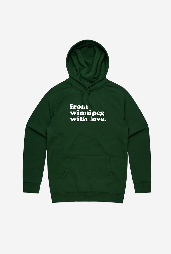 From Winnipeg with Love Hoodie - Forest Green