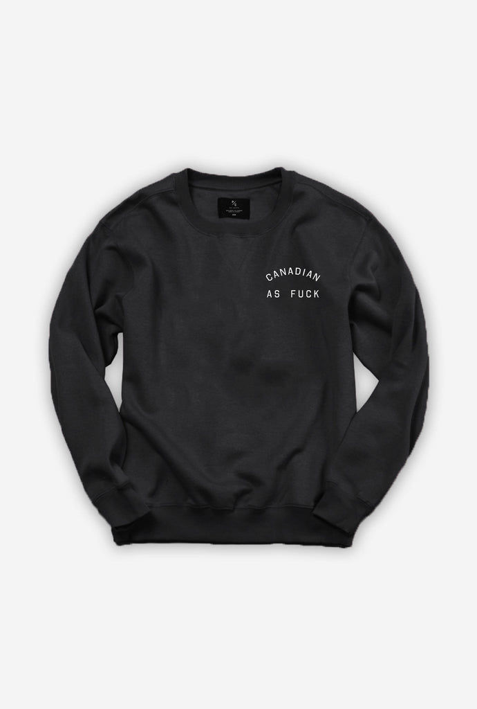 Canadian as Fuck Crewneck - Black