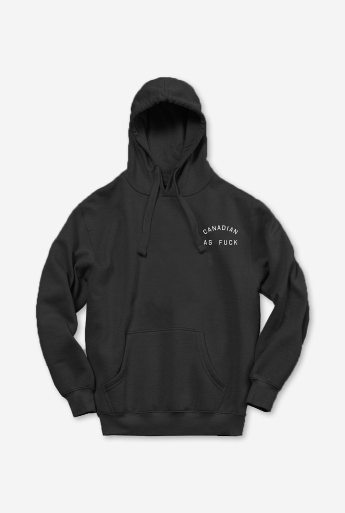 Canadian as Fuck Hoodie - Black