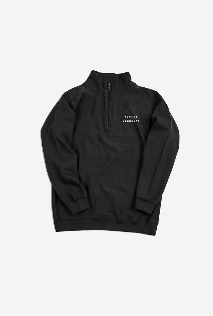 Home is Vancouver 1/4 Zip Black