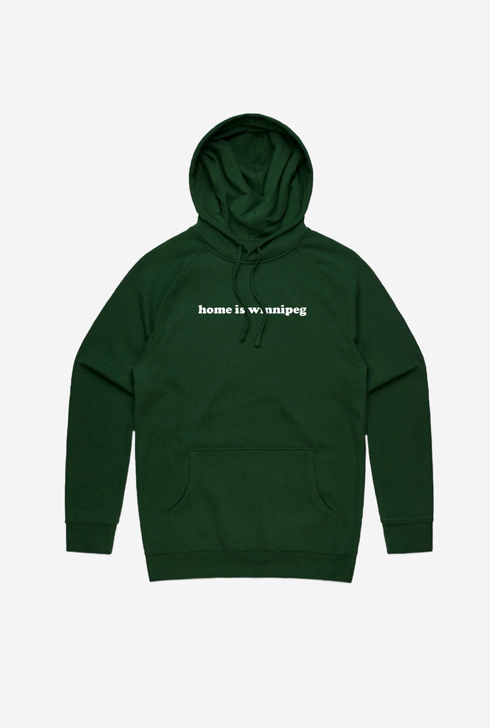 Home is Winnipeg Hoodie Forest Green