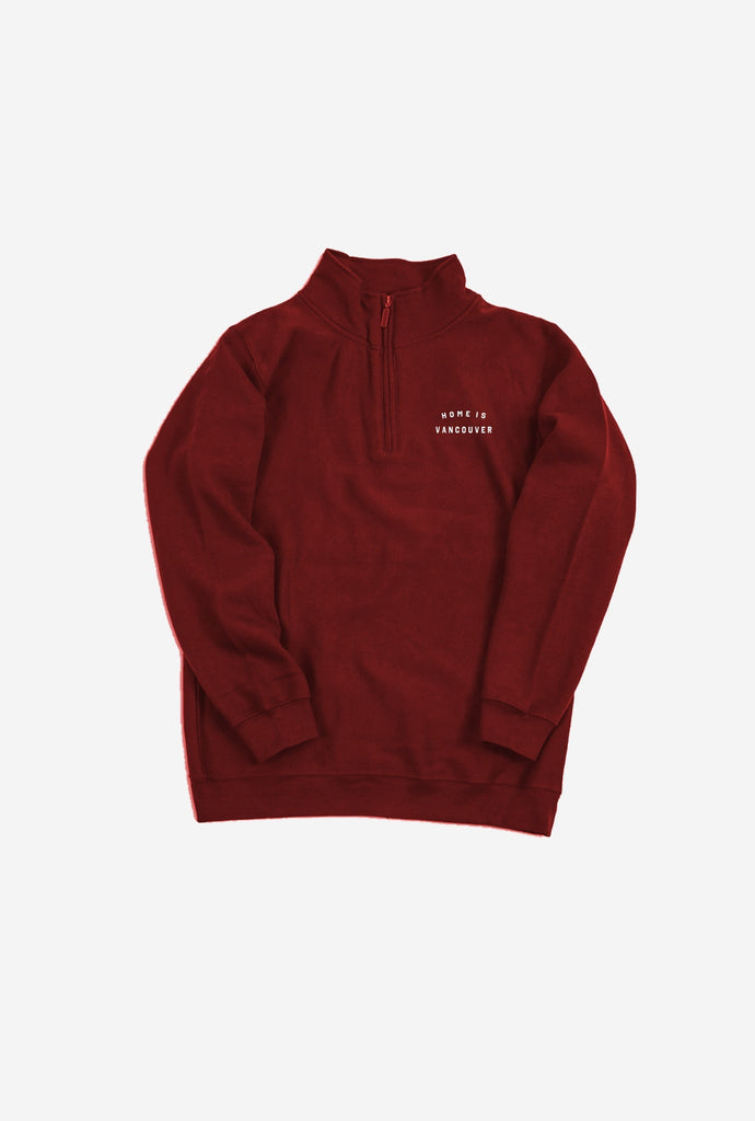 Home is Vancouver Quarter Zip - Maroon