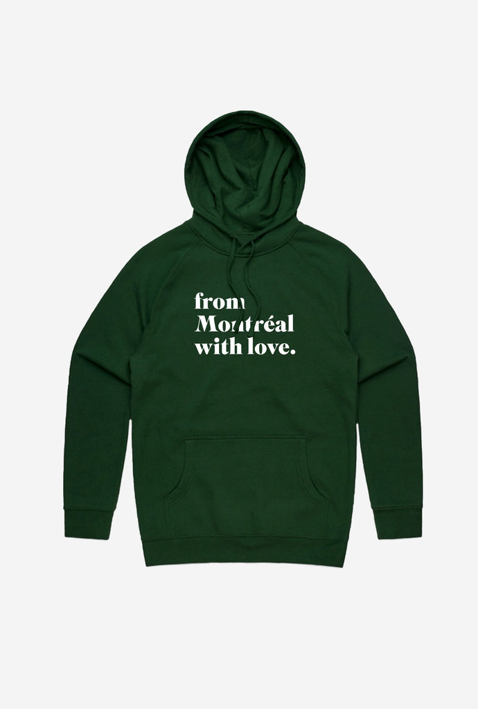 From Montreal with Love Hoodie - Forest Gren