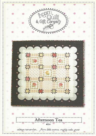 AFTERNOON TEA  AQC 214 Pattern Acorn Quilt Co