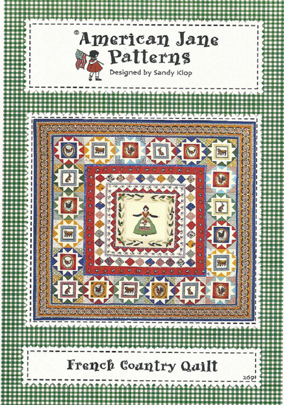 FRENCH COUNTRY QUILT AJSK269 Pattern Sandi Klop American Jane Patterns