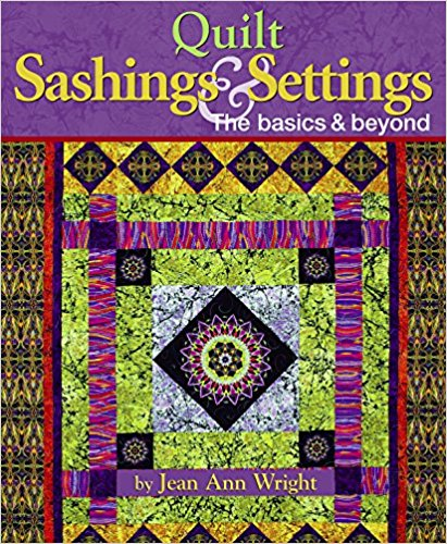 QUILT SASHINGS & SETTINGS JAW52795 Book Jean Ann Wright Landauer Pub