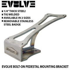 Evolve Bolt-On Pedestal Mounting Bracket