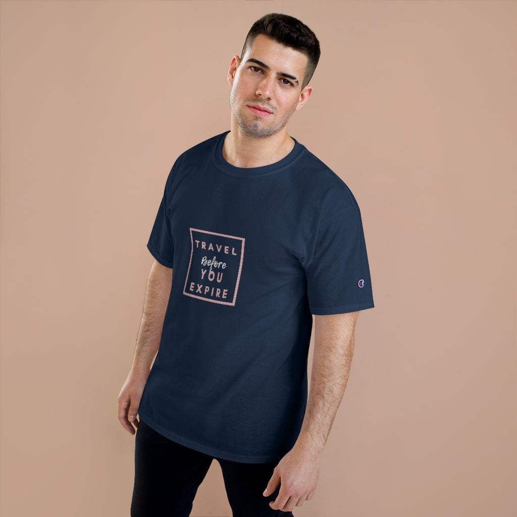 Champion Unisex Travel Before You Expire Tee