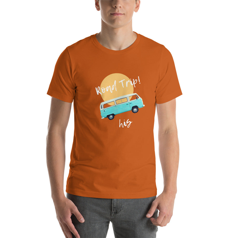 Road  Trip His T-Shirt