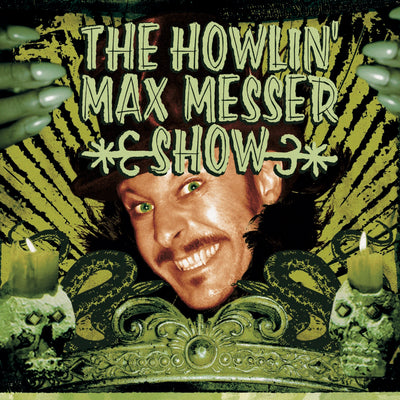 "The Howlin' Max Messer Show - s/t (12"" Vinyl-Album) (5906922733721)"