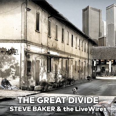 Steve Baker & the LiveWires - The Great Divide (CD) (5906955239577)