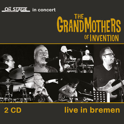 The Grandmothers Of Invention - Live In Bremen (2CD) (5965375439001)