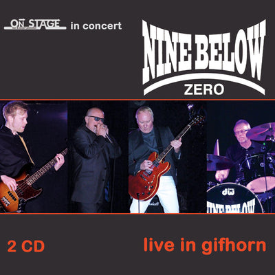 Nine Below Zero - Live In Gifhorn (2CD) (5965375668377)