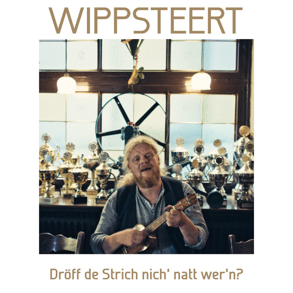 Wippsteert – Dröff de Strich nich' natt wer'n? (MP3-Download)