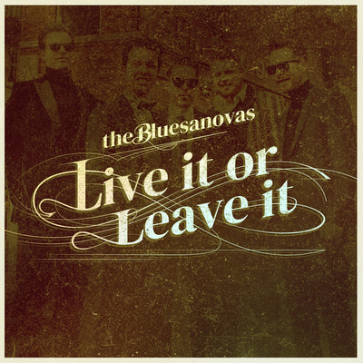 The Bluesanovas - Live It Or Leave It (MP3-Download) (6088861712537)