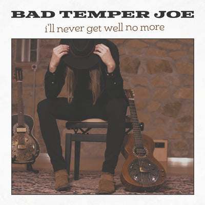 Bad Temper Joe - I'll Never Get Well No More (MP3-Download) (6118366609561)