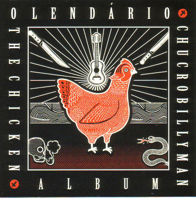 "O Lendário Chucrobillyman - The Chicken Album (10"" Vinyl-EP) (5965409386649)"