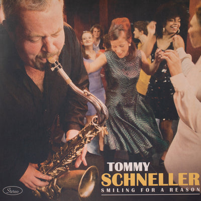"Tommy Schneller Band - Smiling For A Reason (12"" Vinyl-Album) (6624115458201)"