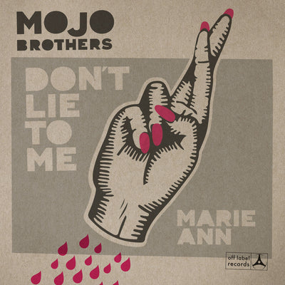"The Mojo Brothers - Marie-Ann/Don't Lie To Me (7"" Vinyl-Single)"