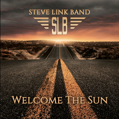 Steve Link Band - Welcome The Sun (CD)