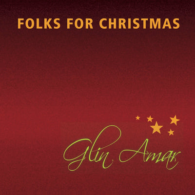 Glin Amar - Folks For Christmas (CD)