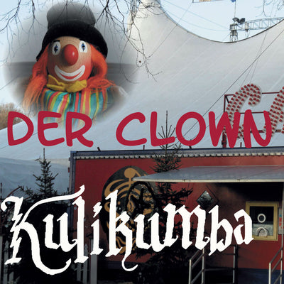 Kulikumba - Der Clown (Maxi Single CD)