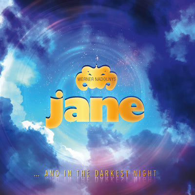 Werner Nadolny's Jane - … And In The Darkest Night (CD)