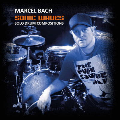 Marcel Bach - Sonic Waves (Solo Drum Compositions) (CD) (5871824765081)
