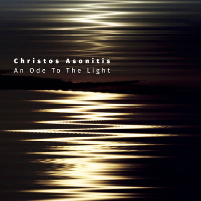 Christos Asonitis - An Ode To The Light  (CD)
