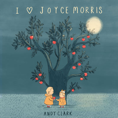 Andy Clark - I Love Joyce Morris (CD)