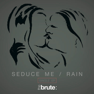 The Brute : - Seduce Me / Rain Single EP (CD)