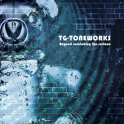 TG-Toneworks - Beyond Scratching The Surface (CD)