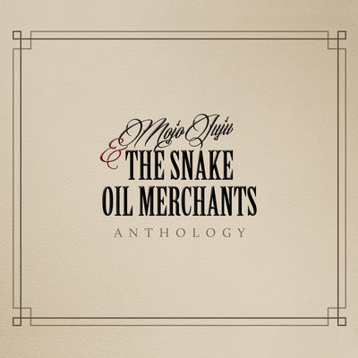Mojo Juju & The Snake Oil Merchants - Anthology (CD)
