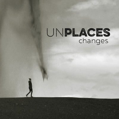 Unplaces - Changes (CD)