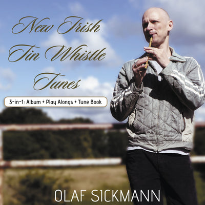 Olaf Sickmann - New Irish Tin Whistle Tunes (CD) (5948076359833)