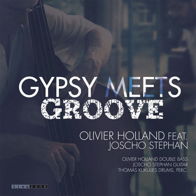 Olivier Holland feat. J. Stephan - Gypsy Meets Groove (CD)