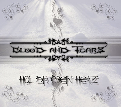Blood and Tears - Hol Dir mein Herz (CD)