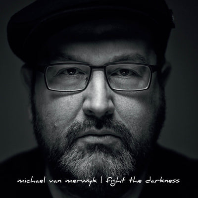Michael van Merwyk - Fight The Darkness (CD) (5871748579481)
