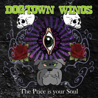 Dogtown Winos - The Price Is Your Soul (CD) (5871758901401)